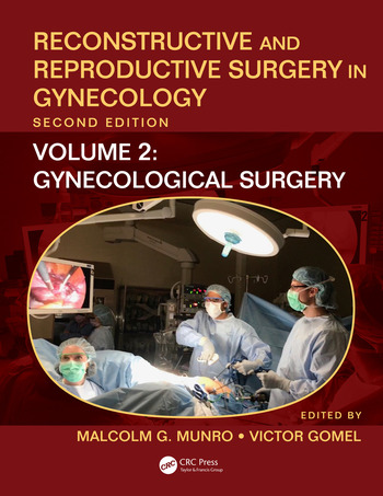 Reconstructive and Reproductive Surgery in Gynecology, Second Edition Volume Two: Gynecological Surgery book cover