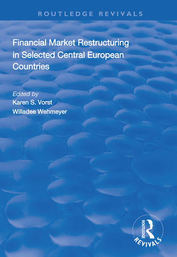 Financial Market Restructuring in Selected Central European Countries book cover