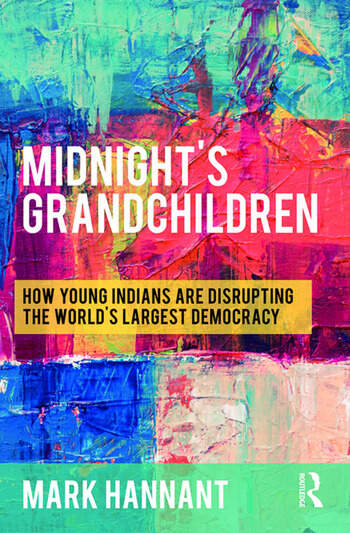 Midnight's Grandchildren How Young Indians are Disrupting the World's Largest Democracy book cover