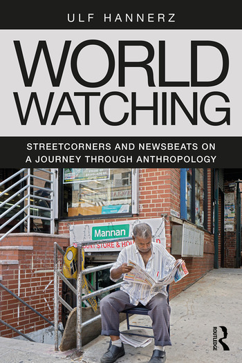 World Watching Streetcorners and Newsbeats on a Journey through Anthropology book cover