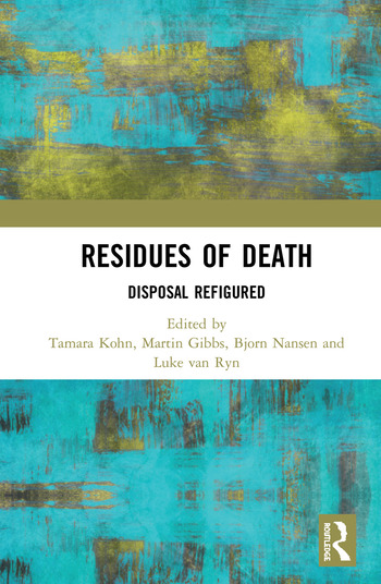Residues of Death Disposal Refigured book cover