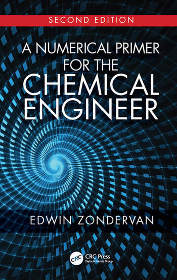A Numerical Primer for the Chemical Engineer, Second Edition book cover
