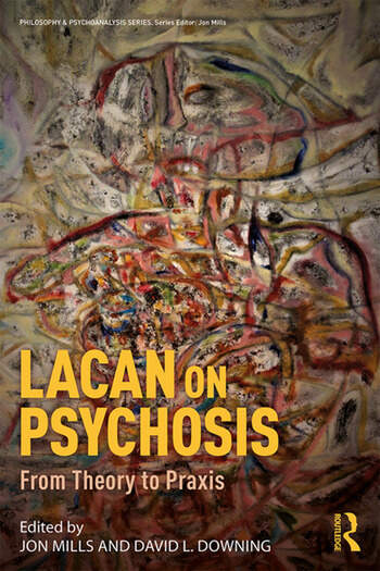 Lacan on Psychosis From Theory to Praxis book cover
