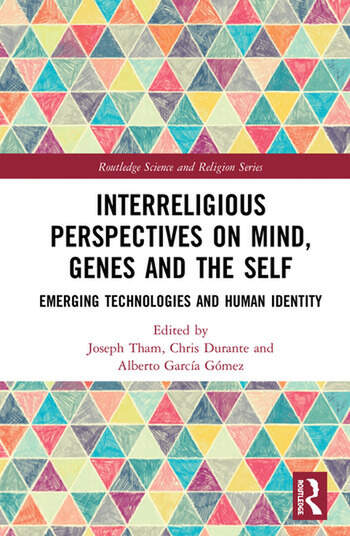 Interreligious Perspectives on Mind, Genes and the Self Emerging Technologies and Human Identity book cover