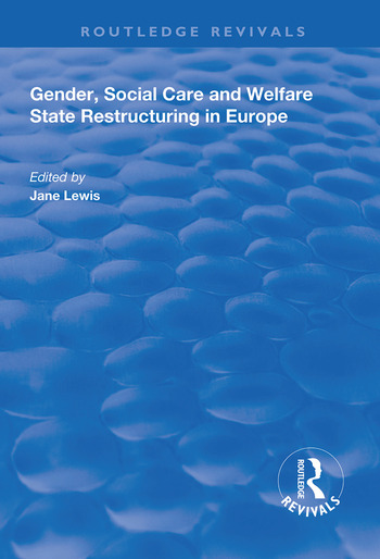Gender, Social Care and Welfare State Restructuring in Europe book cover