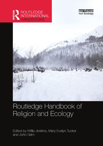 Routledge Handbook of Religion and Ecology book cover
