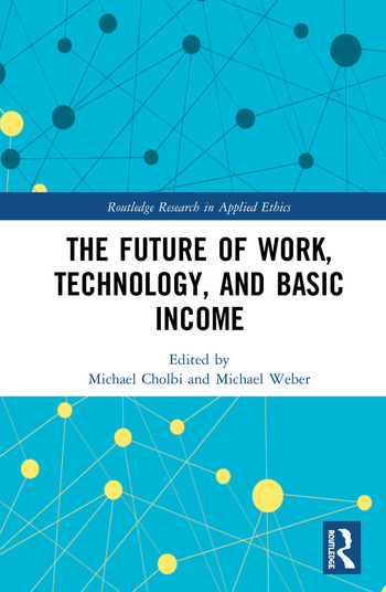 The Future of Work, Technology, and Basic Income book cover