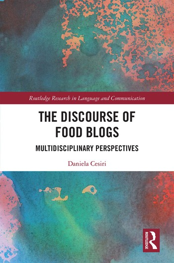 The Discourse of Food Blogs Multidisciplinary Perspectives book cover