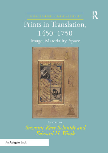 Prints in Translation, 1450–1750 Image, Materiality, Space book cover