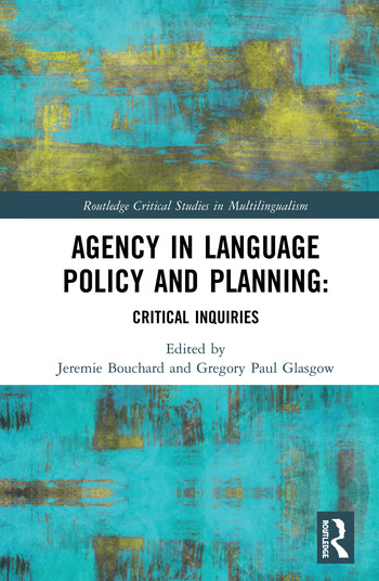 Agency in Language Policy and Planning: Critical Inquiries book cover