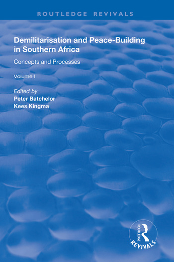 Demilitarisation and Peace-Building in Southern Africa Volume I - Concepts and Processes book cover
