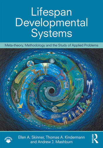 Life-Span Developmental Systems Meta-theory, Methodology and the Study of Applied Problems book cover