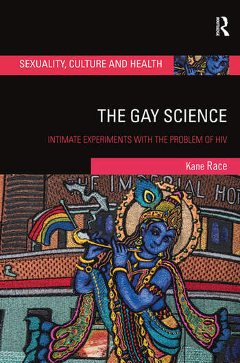 The Gay Science Intimate Experiments with the Problem of HIV book cover