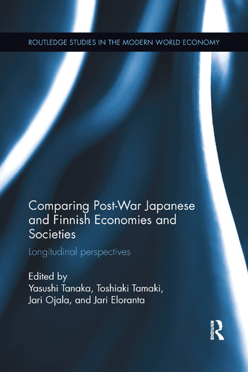 Comparing Post War Japanese and Finnish Economies and Societies Longitudinal perspectives book cover