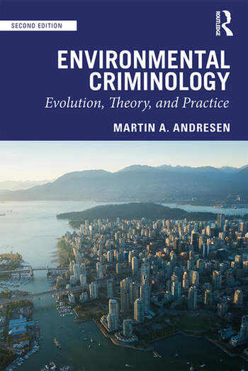 Environmental Criminology Evolution, Theory, and Practice book cover