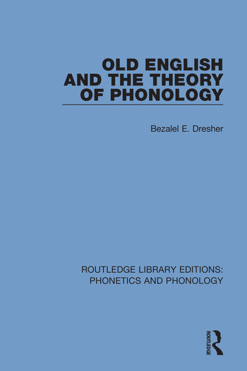 Old English and the Theory of Phonology book cover