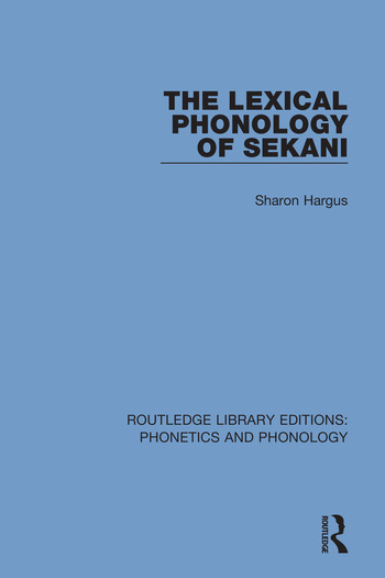 The Lexical Phonology of Sekani book cover