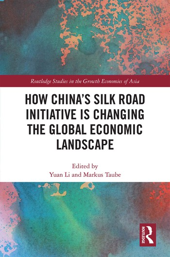 How China's Silk Road Initiative is Changing the Global Economic Landscape book cover