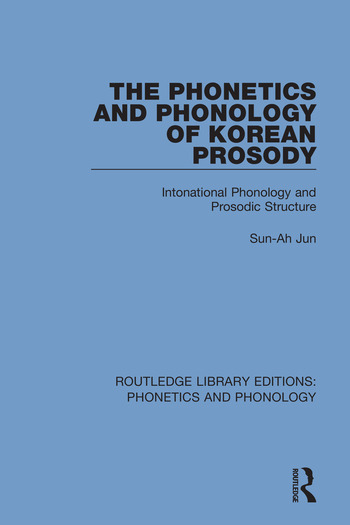 The Phonetics and Phonology of Korean Prosody Intonational Phonology and Prosodic Structure book cover