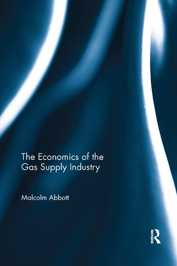 The Economics of the Gas Supply Industry book cover