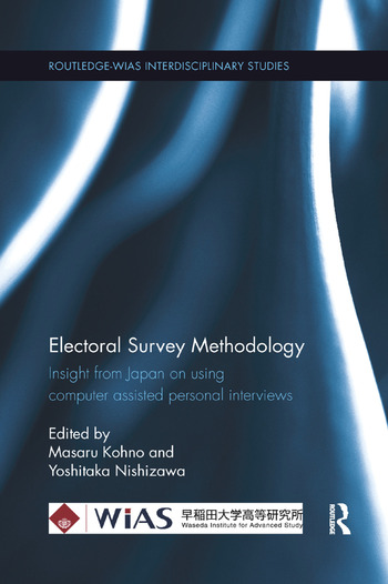 Electoral Survey Methodology Insight from Japan on using computer assisted personal interviews book cover