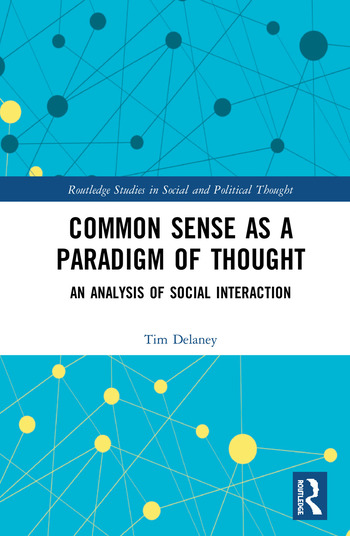 Common Sense as a Paradigm of Thought An Analysis of Social Interaction book cover