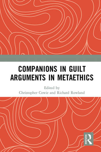 Companions in Guilt Arguments in Metaethics book cover