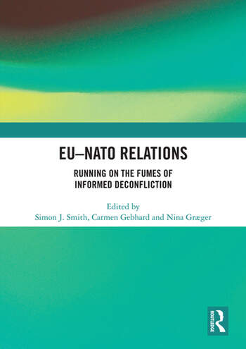 EU-NATO Relations Running on the Fumes of Informed Deconfliction book cover