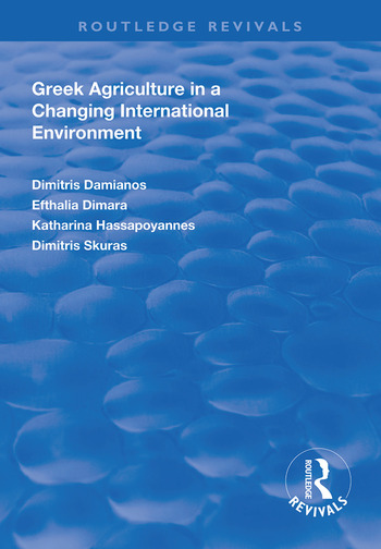 Greek Agriculture in a Changing International Environment book cover