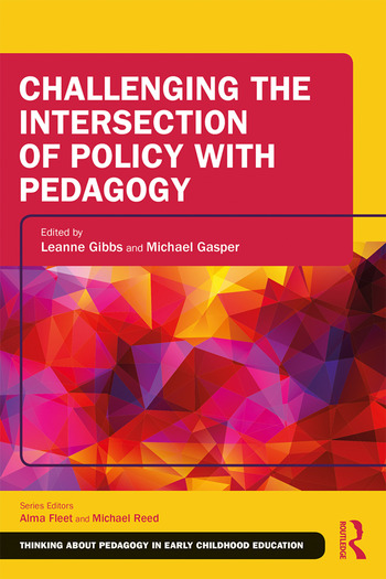 Challenging the Intersection of Policy with Pedagogy book cover