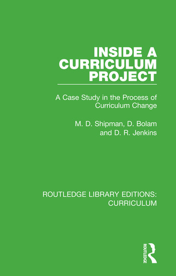 Inside a Curriculum Project A Case Study in the Process of Curriculum Change book cover