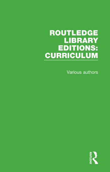 Routledge Library Editions: Curriculum book cover