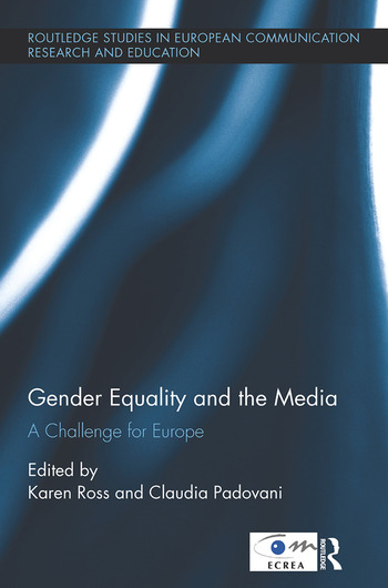 Gender Equality and the Media A Challenge for Europe book cover