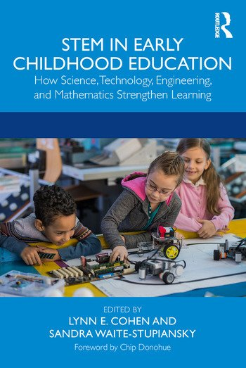 STEM in Early Childhood Education How Science, Technology, Engineering, and Mathematics Strengthen Learning book cover