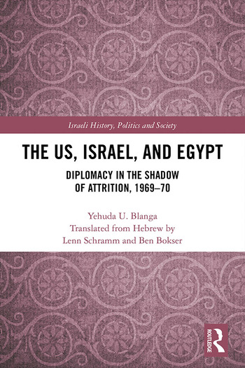 The US, Israel, and Egypt Diplomacy in the Shadow of Attrition, 1969-70 book cover