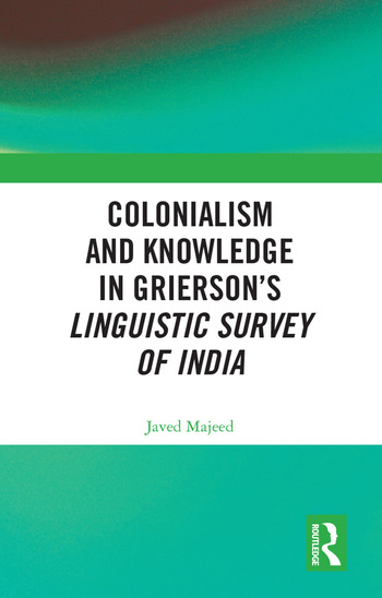 Colonialism and Knowledge in Grierson's Linguistic Survey of India book cover