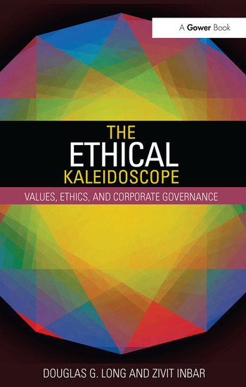 The Ethical Kaleidoscope Values, Ethics, and Corporate Governance book cover