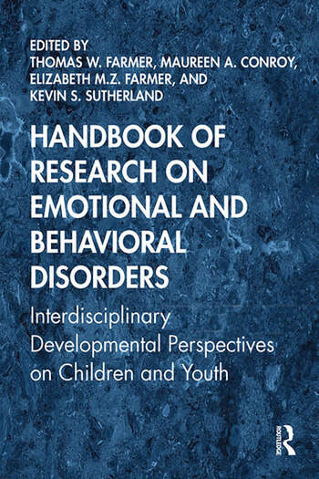 Handbook of Research on Emotional and Behavioral Disorders Interdisciplinary Developmental Perspectives on Children and Youth book cover