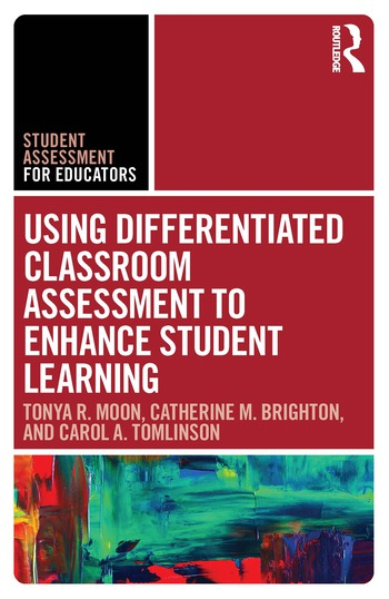 Using Differentiated Classroom Assessment to Enhance Student Learning book cover