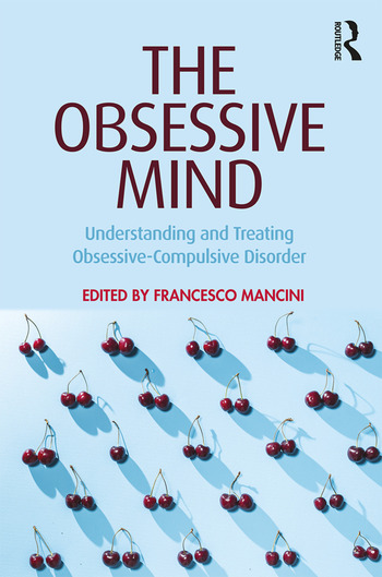 The Obsessive Mind Understanding and Treating Obsessive-Compulsive Disorder book cover