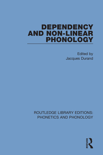 Dependency and Non-Linear Phonology book cover