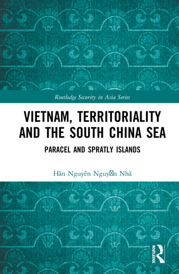 Vietnam, Territoriality and the South China Sea Paracel and Spratly Islands book cover