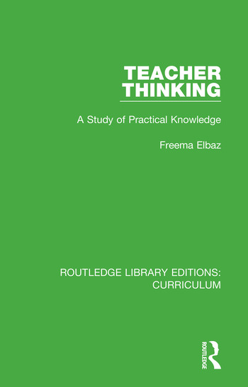 Teacher Thinking A Study of Practical Knowledge book cover