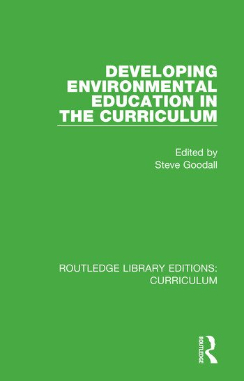 Developing Environmental Education in the Curriculum book cover