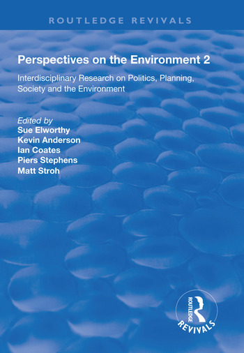 Perspectives on the Environment (Volume 2) Interdisciplinary Research Network on Environment and Society book cover