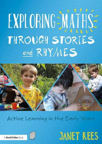 Exploring Maths through Stories and Rhymes Active Learning in the Early Years book cover