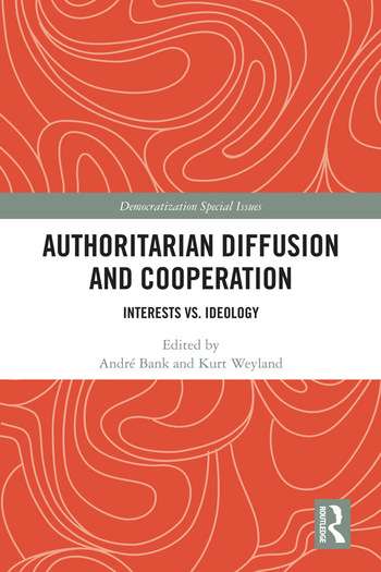 Authoritarian Diffusion and Cooperation Interests vs. Ideology book cover