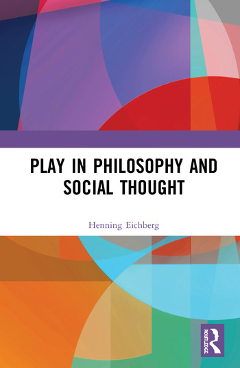 Play in Philosophy and Social Thought book cover