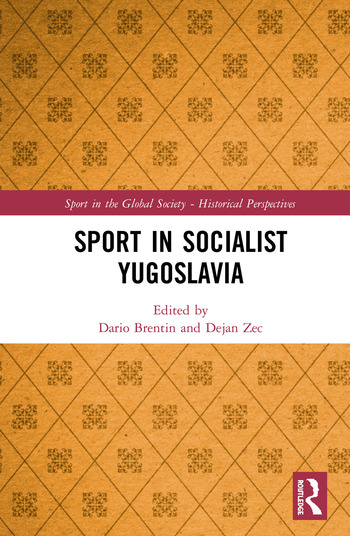 Sport in Socialist Yugoslavia book cover