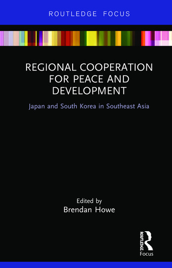 Regional Cooperation for Peace and Development Japan and South Korea in Southeast Asia book cover